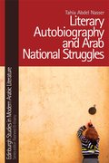 Cover for Literary Autobiography and Arab National Struggles