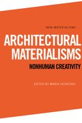 Cover for Architectural Materialisms