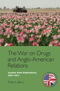 Cover for The War on Drugs and Anglo-American Relations