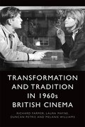 Cover for Transformation and Tradition in 1960s British Cinema