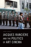 Cover for Jacques Rancière and the Politics of Art Cinema