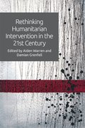 Cover for Rethinking Humanitarian Intervention in the 21st Century