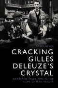 Cover for Cracking Gilles Deleuze's Crystal - 9781474426299