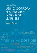 Cover for A Guide to Using Corpora for English Language Learners