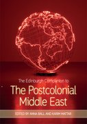 Cover for The Edinburgh Companion to the Postcolonial Middle East