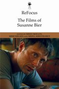 Cover for ReFocus: The Films of Susanne Bier