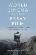 Cover for World Cinema and the Essay Film