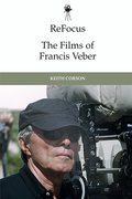 Cover for ReFocus: The Films of Francis Veber