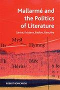 Cover for Mallarme and the Politics of Literature