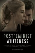 Cover for Postfeminist Whiteness - 9781474430296