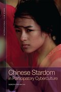 Cover for Chinese Stardom in Participatory Cyberculture