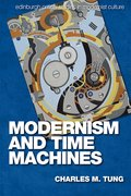 Cover for Modernism and Time Machines