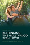 Cover for Rethinking the Hollywood Teen Movie