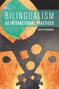 Cover for Bilingualism as Interactional Practices