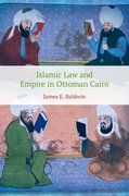 Cover for Islamic Law and Empire in Ottoman Cairo