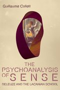 Cover for The Psychoanalysis of Sense