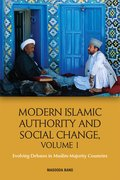 Cover for Modern Islamic Authority and Social Change, Volume 1