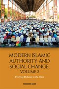 Cover for Modern Islamic Authority and Social Change, Volume 2