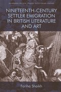 Cover for Nineteenth-Century Settler Emigration in British Literature and Art