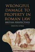 Cover for Wrongful Damage to Property in Roman Law