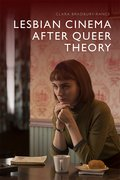 Cover for Lesbian Cinema after Queer Theory
