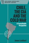 Cover for Chile, the CIA and the Cold War