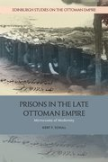 Cover for Prisons in the Late Ottoman Empire