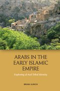 Cover for Arabs in the Early Islamic Empire