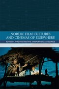 Cover for Nordic Film Cultures and Cinemas of Elsewhere