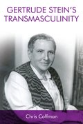 Cover for Gertrude Stein's Transmasculinity - 9781474438094