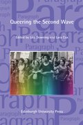 Cover for Queering the Second Wave: Anglophone and Francophone Contexts