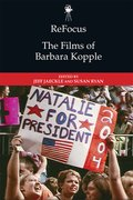 Cover for ReFocus: The Films of Barbara Kopple - 9781474439947