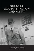 Cover for Publishing Modernist Fiction and Poetry