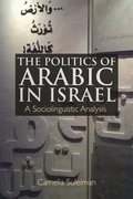 Cover for The Politics of Arabic in Israel