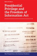 Cover for Presidential Privilege and the Freedom of Information Act