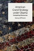 Cover for American Grand Strategy under Obama