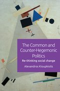 Cover for The Common and Counter-Hegemonic Politics