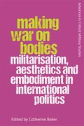 Cover for Making War on Bodies