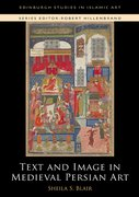 Cover for Text and Image in Medieval Persian Art
