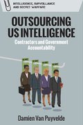 Cover for Outsourcing US Intelligence