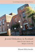 Cover for Jewish Orthodoxy in Scotland