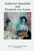 Cover for Katherine Mansfield and Elizabeth von Arnim