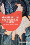 Cover for Neoliberalism and Political Theology