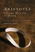 Cover for Aristotle on the Matter of Form