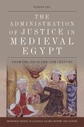 Cover for The Administration of Justice in Medieval Egypt