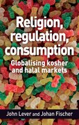 Cover for Religion, regulation, consumption