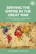 Cover for Serving the empire in the Great War