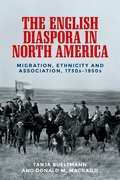 Cover for The English diaspora in North America