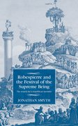 Cover for Robespierre and the Festival of the Supreme Being