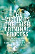 Cover for The victim in the Irish criminal process